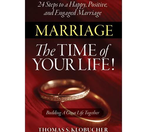 Marriage The Time of Your Life!