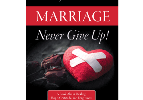 Marriage: Never Give Up!